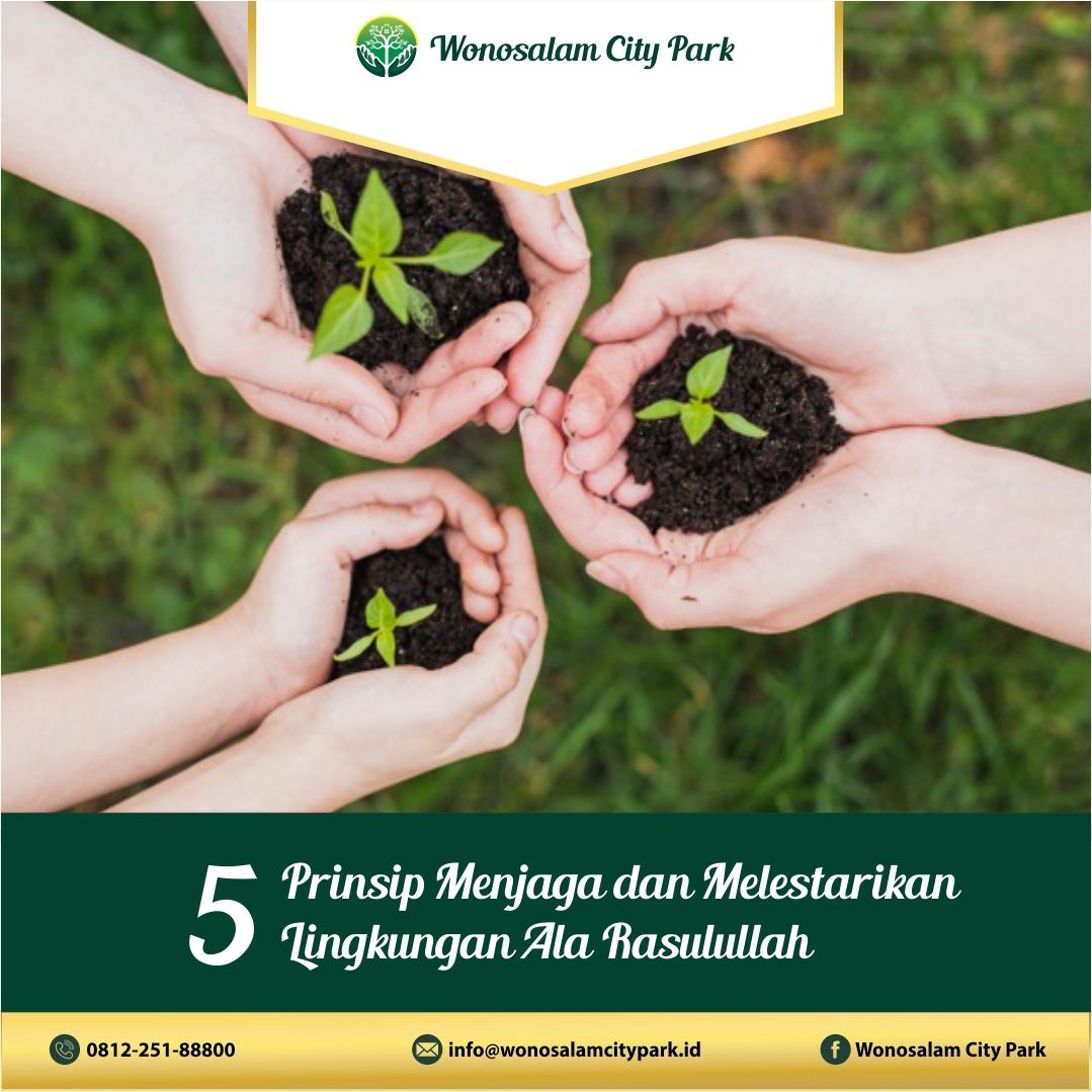 5 prinsip menjaga dan melestarikan lingkungan