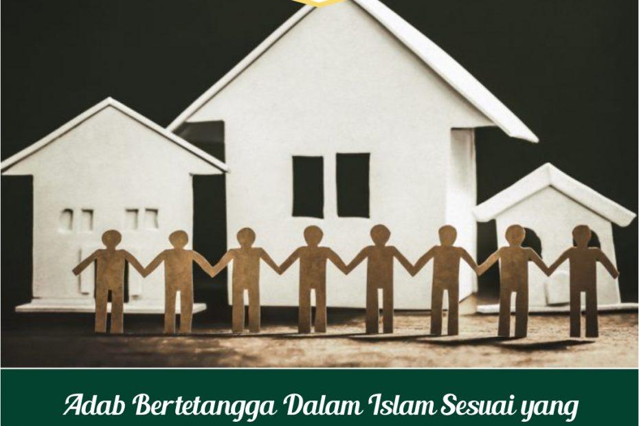 Adab-Bertetangga-Dalam-Islam-Sesuai-ajaran-Rasulullah